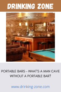 Portable Bars - What's a Man Cave Without a Portable Bar?